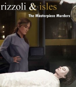 1.Rizzoli and Isles The Masterpiece Murders